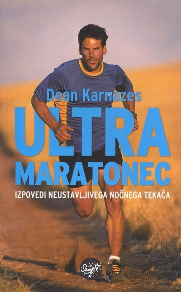 Ultramaratonec - Dean Karnazes